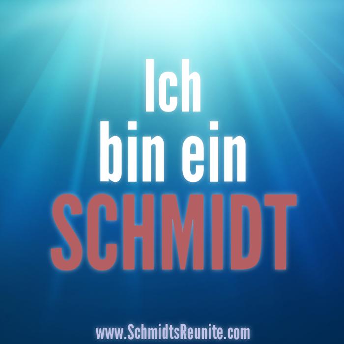 Ich bin ein Schmidt