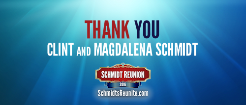 Thank You - Clint and Magdalena Schmidt