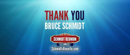 Thank You - Bruce Schmidt
