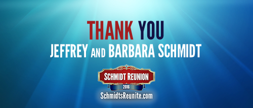 Thank You - Jeffrey and Barbara Schmidt