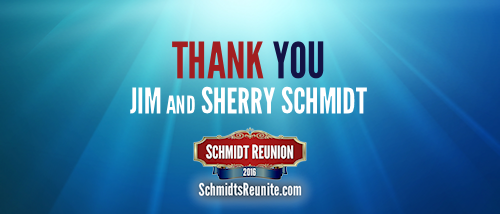 Thank You - Jim and Sherry Schmidt