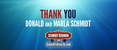 Thank You - Donald and Marla Schmidt