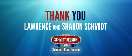 Thank You - Lawrence and Sharon Schmidt
