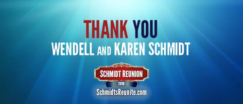 Thank You - Wendell and Karen Schmidt