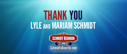 Thank You - Lyle and Mariam Schmidt